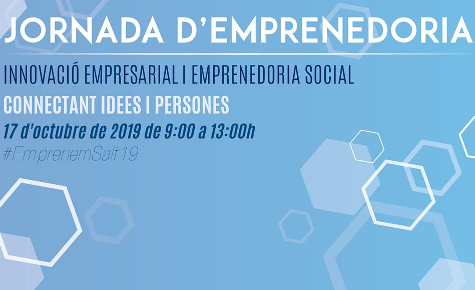Salt serà la seu el 17 d'octubre d'una jornada d'innovació empresarial i emprenedoria social