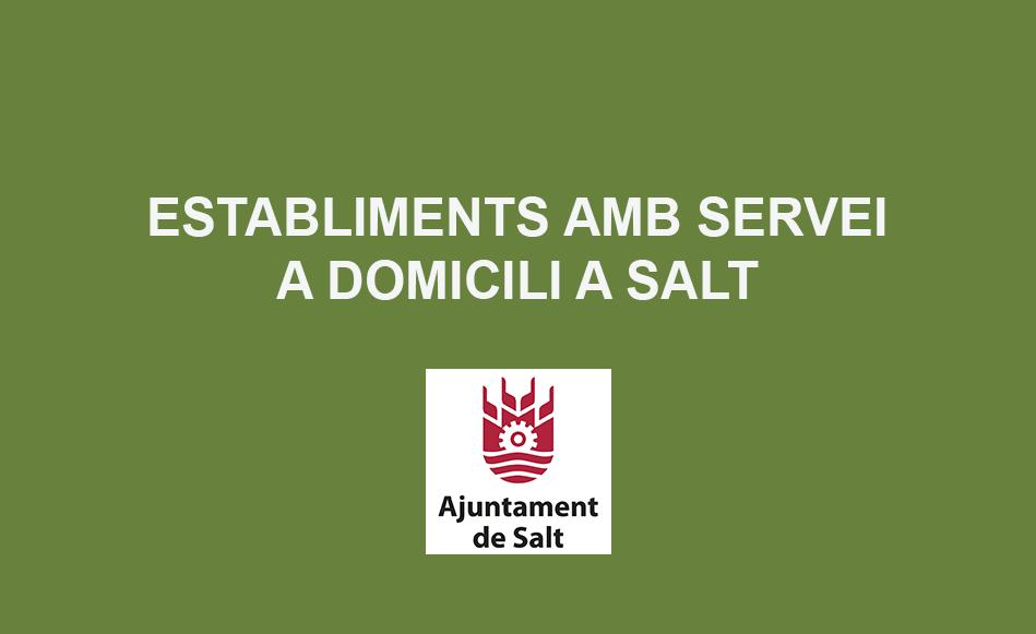 L'Ajuntament de Salt elabora un llistat dels establiments de la vila que ofereixen servei a domicili