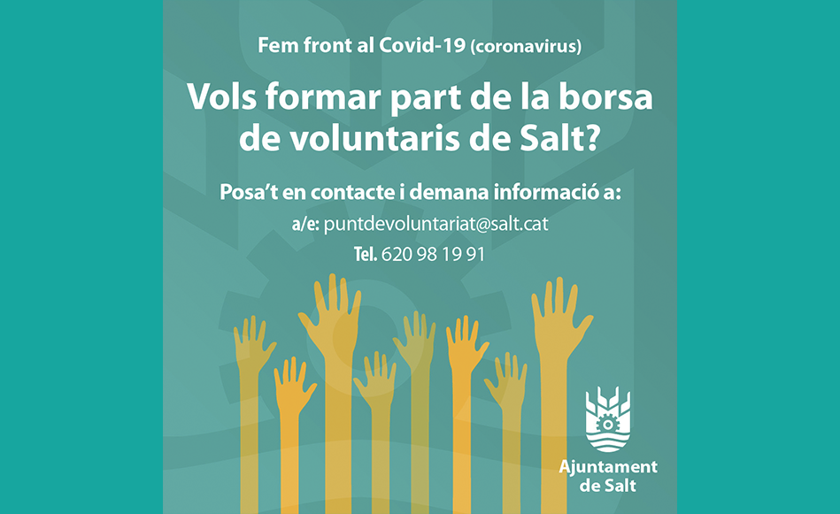 L'Ajuntament de Salt impulsa una borsa de voluntaris per fer front a possibles necessitat provocades pel Covid-19