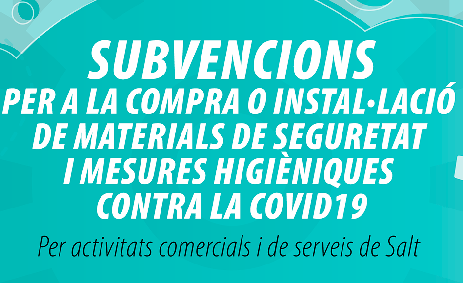 Subvencions per a la compra o instal·lació de materials de seguretat i mesures higièniques contra la Covid_19